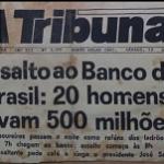 ASSALTO AO BANCO DO BRASIL DE RONDÔNIA – PARTE DOIS
