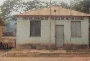 Antiga Sub-Delegacia de Mutum-Paraná