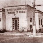 O antigo prédio da  Central de Polícia